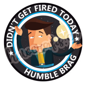 Funny adulting stickers - humble brag